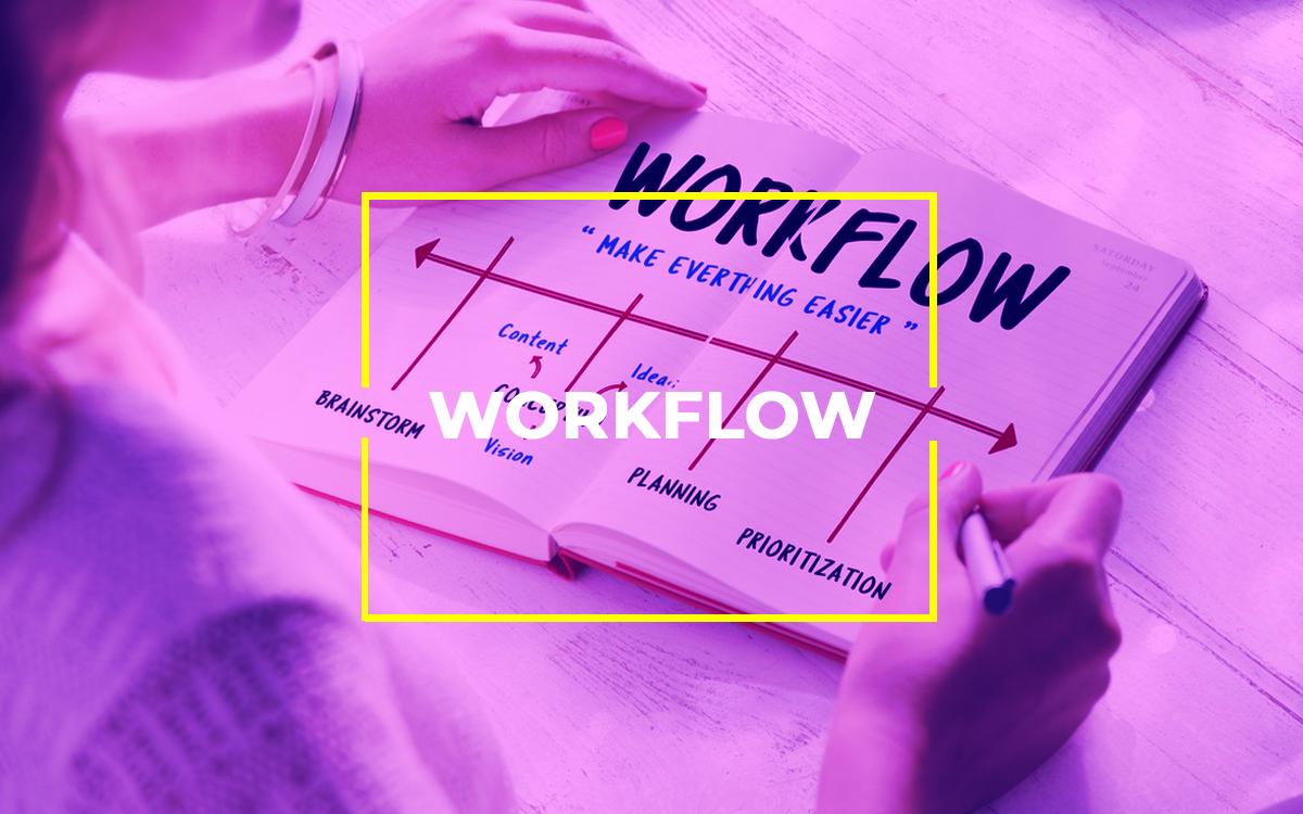 O que é workflow e como construir um para você?